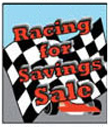 12'' X 18'' Racing For Savings Sale - 12'' X 18'' Poster - 1 Per Unit