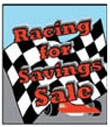 24'' X 36'' Racing For Savings Sale - 24'' X 36'' Poster - 1 Per Unit